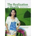 The Realization of Health-Returning to the Natural and Righteous Way of Living