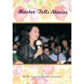 Master Tells Stories